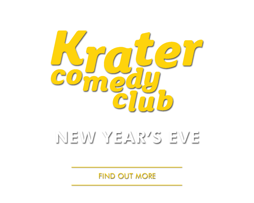 Krater Comedy Club - NYE Special - - Book a joint comedy / club night ticket to get access to English Disco Lovers NYE Party as well  - - Find Out More -