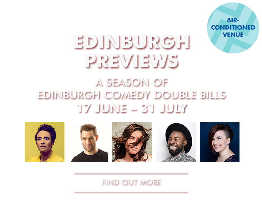 EDINBURGH PREVIEWS