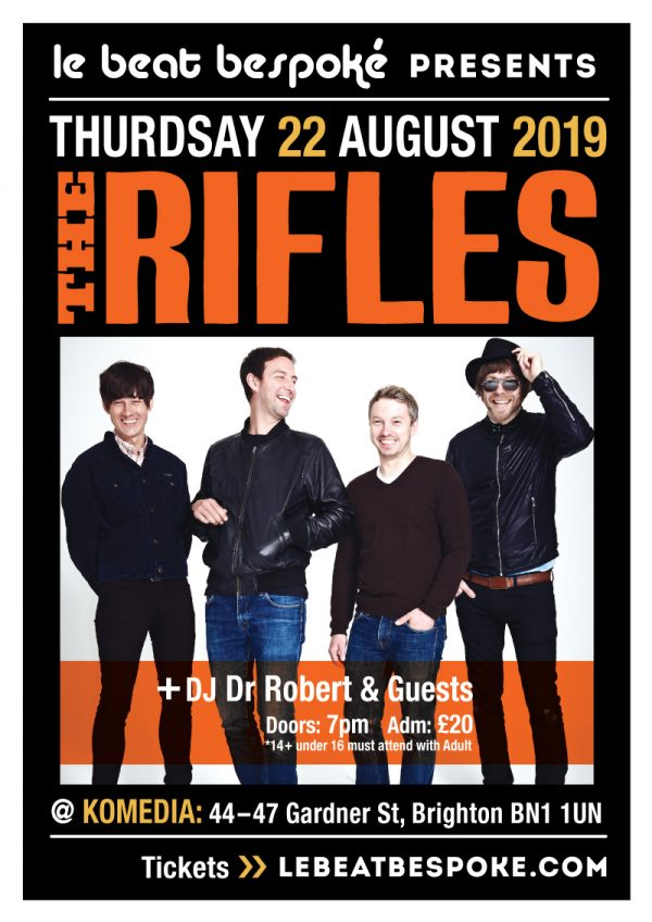 Le Beat Bespoke Presents The Rifles Komedia Brighton