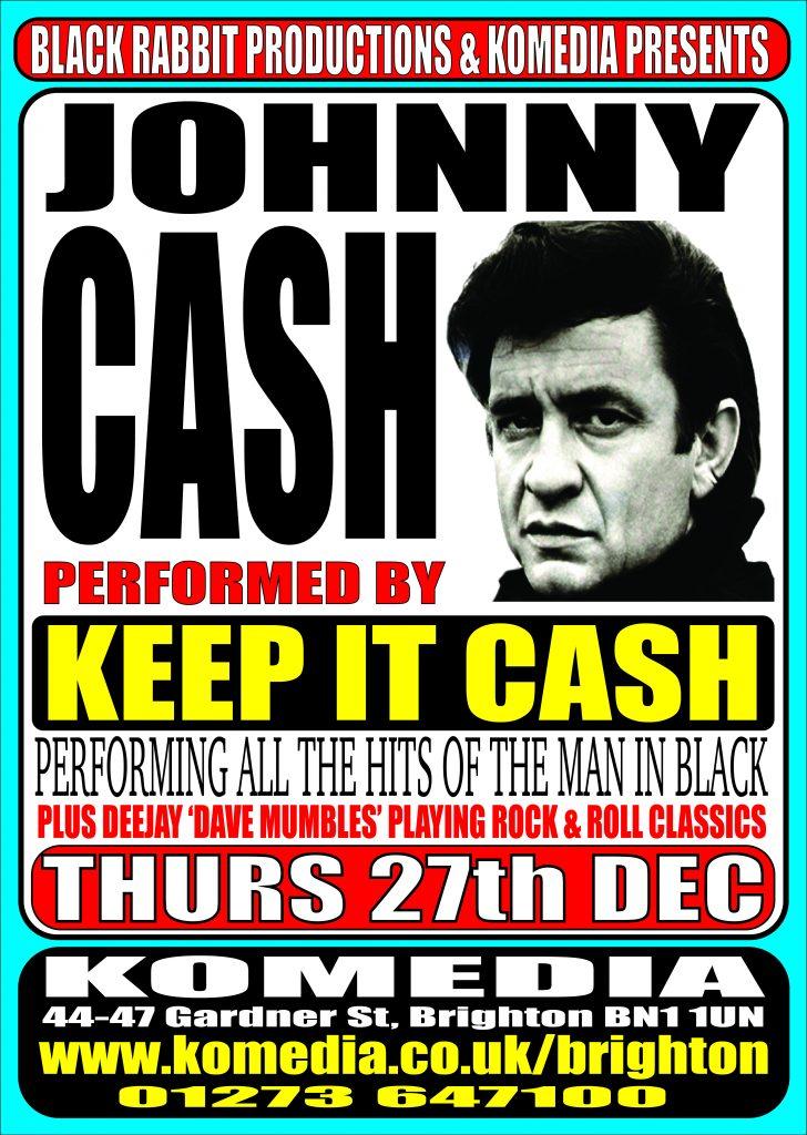 Keep It Cash - Johnny Cash Tribute - Komedia Brighton