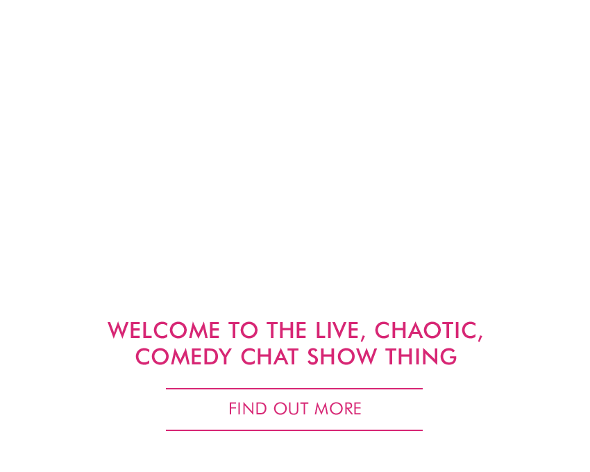 Welcome to the multimedia mayhem of Mr. Thing, the live, chaotic, comedy chat show thing.