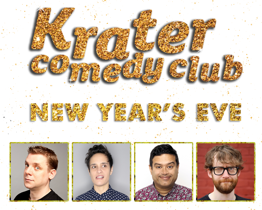 Krater Comedy Club New Year's Eve Special