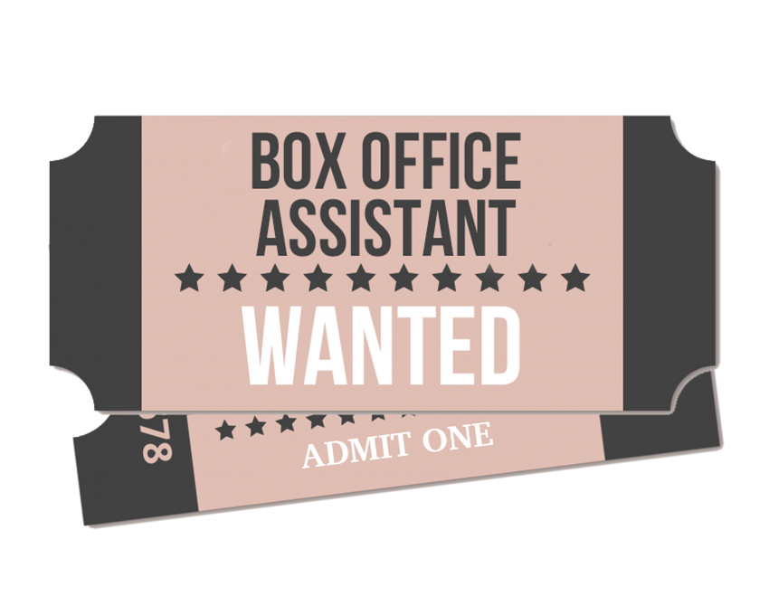 Box office assistant wanted