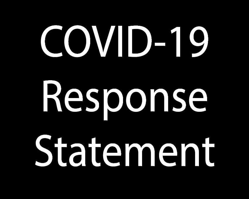 Covid 19 Response Statement