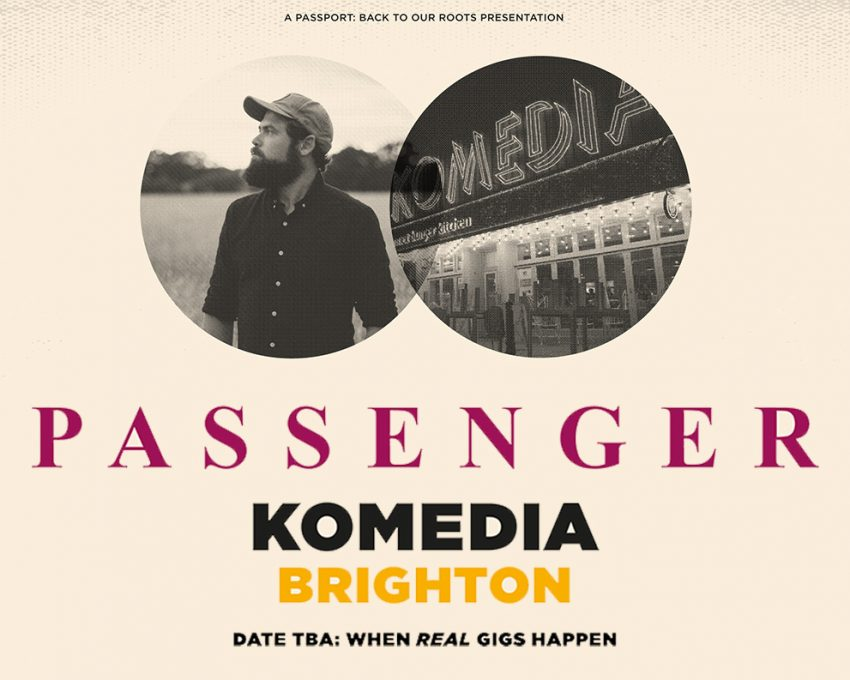 Passenger has pledged to play a gig at Komedia for 'Passport: Back to Our Roots', the campaign to raise money for grassroots music venues at risk of closure. 