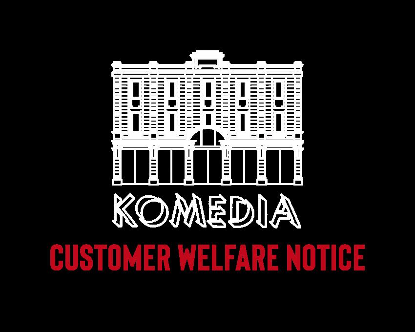 Customer Welfare Notice